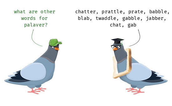 Noun > Palaver